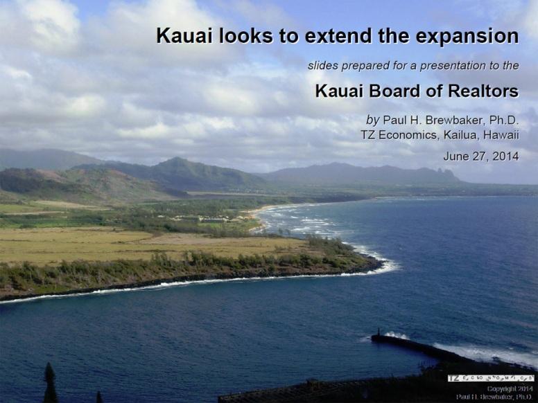 Kauai Board of Realtors - Paul Brewbaker - June 27