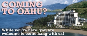 Coming To Oahu?